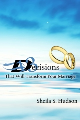 13 Decisions That Will Transform Your Marriage