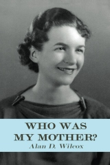 Who Was My Mother?