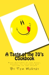 A Taste of the 70's Cookbook