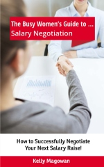 The Busy Women's Guide to... Salary Negotiation