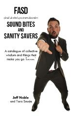 FASD Sound Bites and Sanity Savers