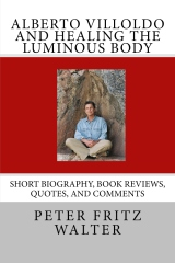 Alberto Villoldo and Healing the Luminous Body