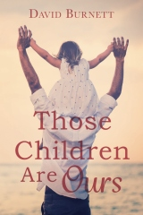 Those Children Are Ours