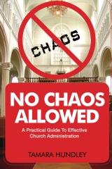 No Chaos Allowed