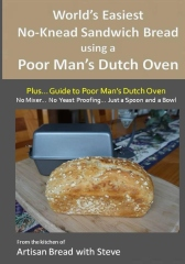 World's Easiest No-Knead Sandwich Bread using a Poor Man's Dutch Oven (Plus… Guide to Poor Man's Dutch Ovens)