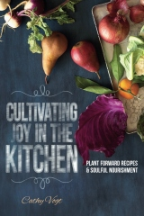 Cultivating Joy in the kitchen