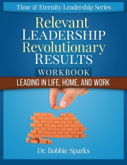 Relevant Leadership Revolutionary Results Workbook