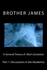 A General Theory of Man's Evolution