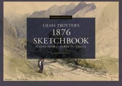 Facsimile Edition: Lilias Trotter's 1876 Sketchbook