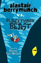 Alastair Berrymunch vs. The Blackthorn Beast