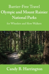 Barrier Free Travel: Olympic and Mount Rainier National Parks