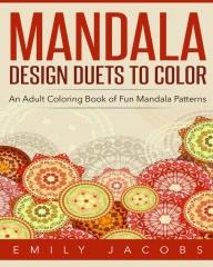Mandala Design Duets to Color
