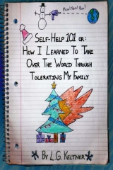 Self-Help 101 or: How I Learned to Take Over the World Through Tolerating My Family