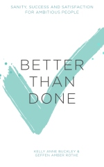 Better Than Done