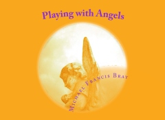 Playing with Angels