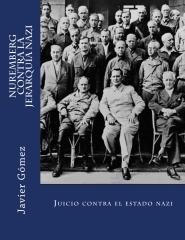 Nuremberg contra la jerarquía nazi