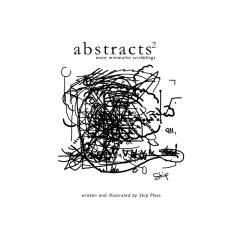 Abstracts 2: more minimalist scribblings