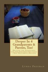 Deeper In 4 Grandparents & Parents, Too!