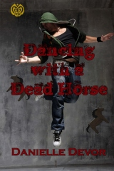 Dancing With a Dead Horse
