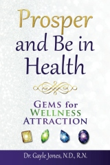 Prosper and Be in Health: GEMS for Wellness Attraction