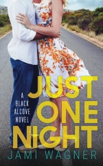 Just One Night: A Black Alcove Novel