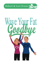 Wave Your Fat Goodbye