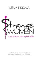 Strange Women and Other Strangleholds