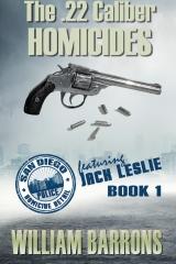 The .22 Caliber Homicides