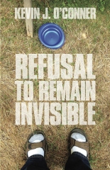 Refusal to Remain Invisible