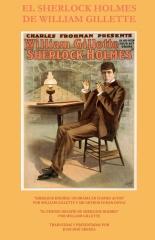 El Sherlock Holmes de William Gillette