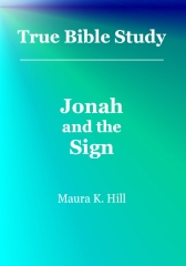 True Bible Study - Jonah and the Sign