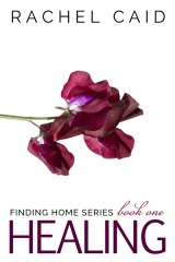 Healing (Finding Home Book One)
