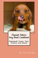 Flannel John's Dog Bowl Cookbook