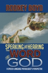 Speaking & Hearing the Word of God