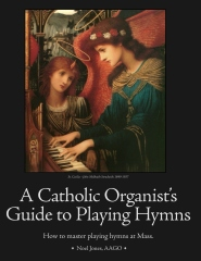 A Catholic Organist's Guide to Playing Hymns