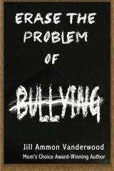 Erase the Problem of Bullying