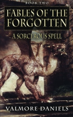 A Sorcerous Spell (Fables Of The Forgotten, Book Two)