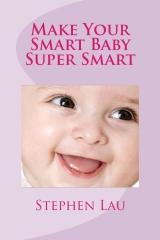 Make Your Smart Baby Super Smart