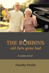 The Robbins: old farts gone bad