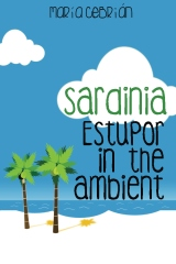 Sardinia: Estupor in the ambient