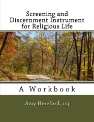 Screening and Discernment Instrument for Religious Life