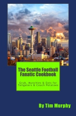 The Seattle Football Fanatic Cookbook