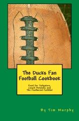 The Ducks Fan Football Cookbook