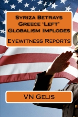 Syriza Betrays Greece 'Left' Globalism Implodes