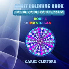 Adult Coloring Book Color Your World Calm  Book 1 Mandalas