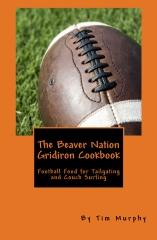The Beaver Nation Gridiron Cookbook