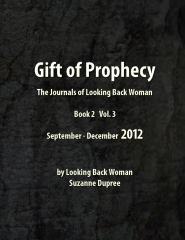 Gift of Prophecy - The Journals of Looking Back Woman