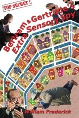 Bertram & Gertrudes Extra Sensory Spy