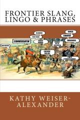 Frontier Slang, Lingo & Phrases