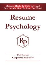 Resume Psychology Resume Hacks & Traps Revealed